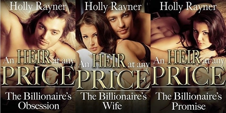 An Heir At Any Price Series by Holly Rayner
