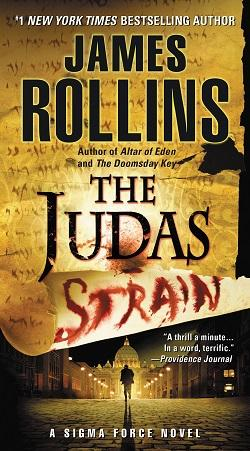 The Judas Strain (Sigma Force 4).jpg