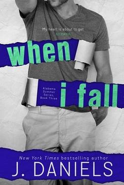 When I Fall (Alabama Summer #3).jpg