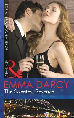 The Sweetest Revenge by Emma Darcy