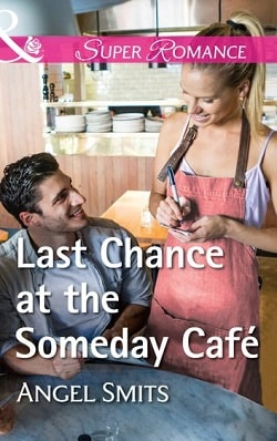 Last Chance at the Someday Café by Angel Smits