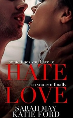 HATE LOVE by Sarah May, Katie Ford