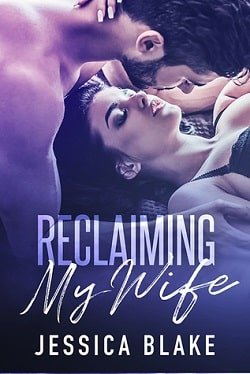Reclaiming My Wife by Jessica Blake