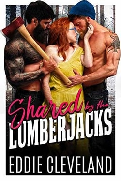 Shared by the Lumberjacks by Eddie Cleveland