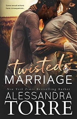 Twisted Marriage (Filthy Vows 2) by Alessandra Torre