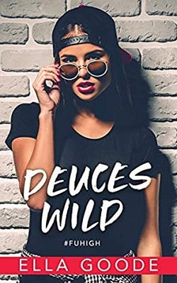 Deuces Wild by Ella Goode