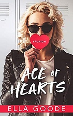 Ace of Hearts (FU High 1) by Ella Goode