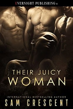 Their Juicy Woman by Sam Crescent