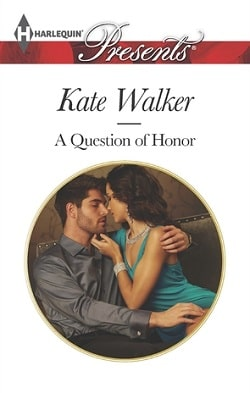 A Question of Honor by Kate Walker