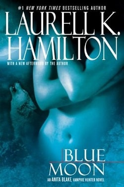 Blue Moon (Anita Blake, Vampire Hunter 8) by Laurell K. Hamilton