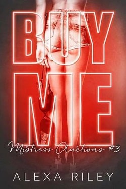 Buy Me 3 (Mistress Auctions 3) by Alexa Riley