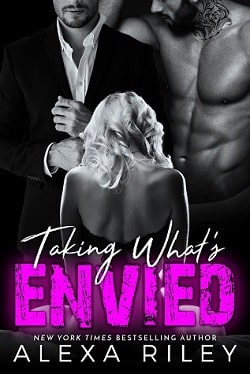 Taking What's Envied (Forced Submission 8) by Alexa Riley