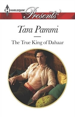 The True King of Dahaar by Tara Pammi