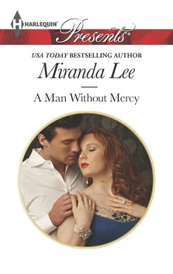 A Man Without Mercy by Miranda Lee