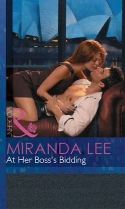 At Her Boss's Bidding by Miranda Lee