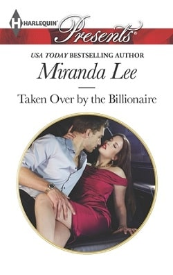 Taken Over by the Billionaire by Miranda Lee