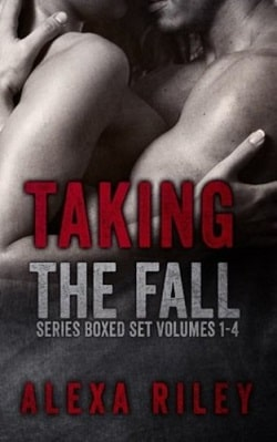 Taking the Fall (1-4) by Alexa Riley