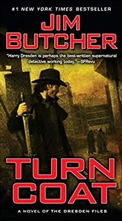 Turn Coat (The Dresden Files 11) by Jim Butcher