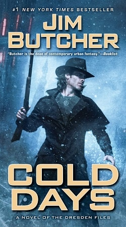 Cold Days (The Dresden Files 14) by Jim Butcher