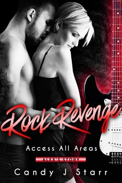 Rock Revenge: Alex's Story by Candy J Starr