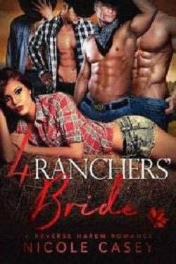 Four Rancher's Bride (Love by Numbers 3) by Nicole Casey