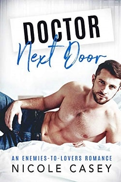 Doctor Next Door by Nicole Casey