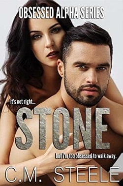 Stone (Obsessed Alpha 1) by C.M. Steele