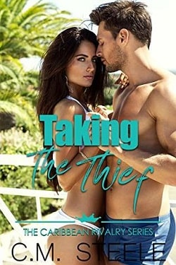 Taking the Thief by C.M. Steele