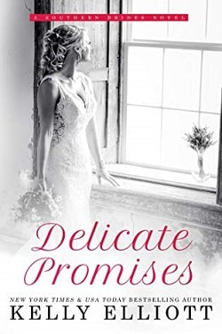 Delicate Promises (Southern Bride 2) by Kelly Elliott