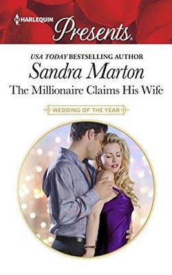 The Millionaire Claims His Wife by Sandra Marton