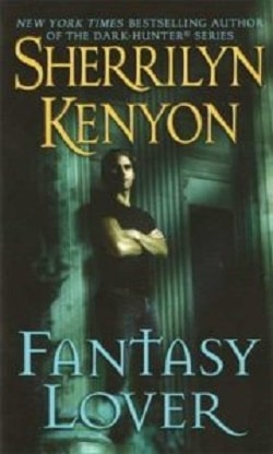 Fantasy Lover (Dark-Hunter .5) by Sherrilyn Kenyon