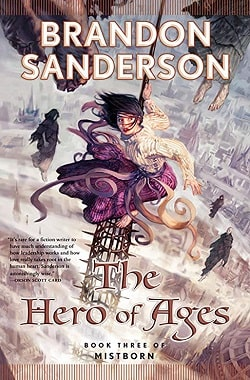 The Hero of Ages (Mistborn 3) by Brandon Sanderson