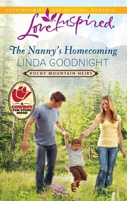 The Nanny's Homecoming by Linda Goodnight
