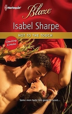 Hot to the Touch by Isabel Sharpe