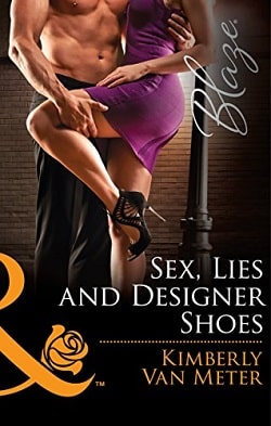 Sex, Lies and Designer Shoes by Kimberly Van Meter