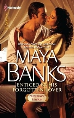 Enticed by His Forgotten Lover (Pregnancy & Passion 1) by Maya Banks