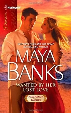Wanted by Her Lost Love  (Pregnancy & Passion 2) by Maya Banks