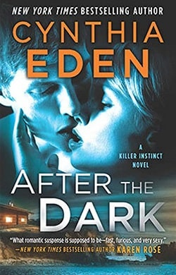 After the Dark (Killer Instinct 1) by Cynthia Eden
