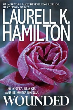 Wounded (Anita Blake, Vampire Hunter 24.5) by Laurell K. Hamilton