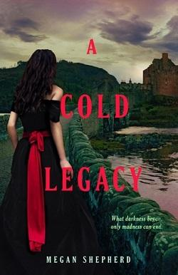 A Cold Legacy (The Madman's Daughter 3).jpg