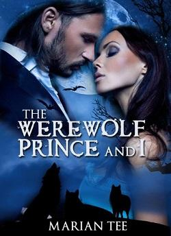 The Werewolf Prince and I by Marian Tee.jpg