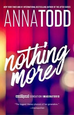 Nothing More (Landon Gibson 1) by Anna Todd.jpg