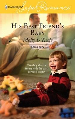 His Best Friend's Baby by Molly O Keefe.jpg