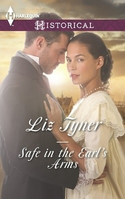 Safe in the Earl's Arms by Liz Tyner.jpg