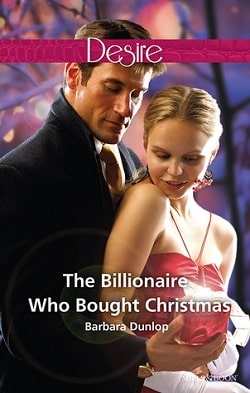 The Billionaire Who Bought Christmas by Barbara Dunlop.jpg