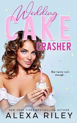 Wedding Cake Crasher (Wedding Cake 1) by Alexa Riley.jpg