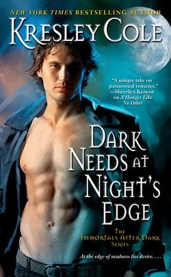 Dark Needs at Night's Edge (Immortals After Dark 5) by Kresley Cole.jpg