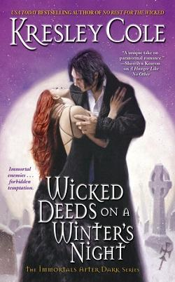Wicked Deeds on a Winter's Night (Immortals After Dark 4) by Kresley Cole.jpg