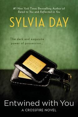 Entwined with You (Crossfire 3) by Sylvia Day.jpg