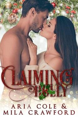 Claiming Holly by Mila Crawford, Aria Cole.jpg